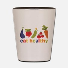 Eat Healthy Shot Glass
