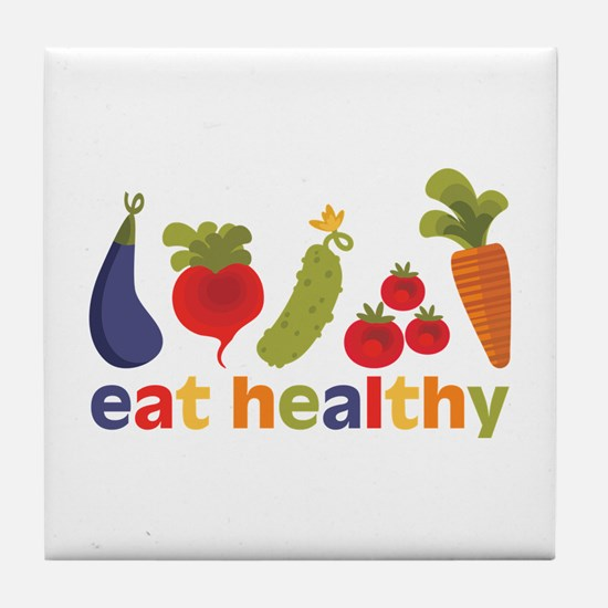 Eat Healthy Tile Coaster