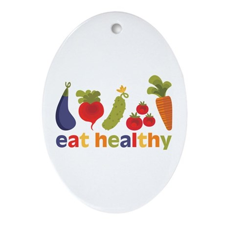 Eat Healthy Ornament (Oval)