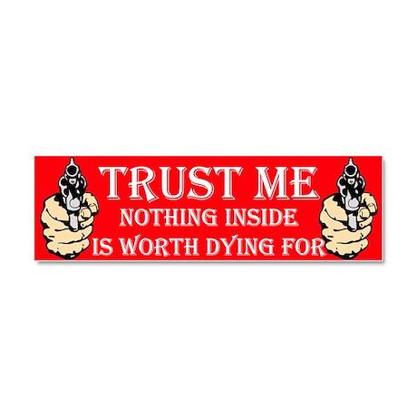 Trust Me Car Magnet 10 x 3