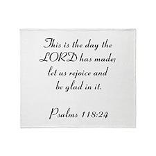 Psalms 118:24 Throw Blanket