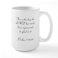 Psalms 118:24 Mug