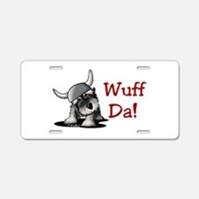 KiniArt Schnauzer Wuff Da! Aluminum License Plate