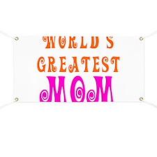 World's Greatest mom Banner