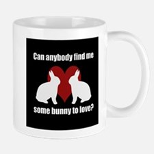 Some Bunny To Love 3 Mug