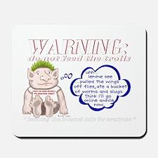 Don't Feed the Trolls Mousepad