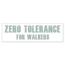 Zero Tolerance Bumper Sticker