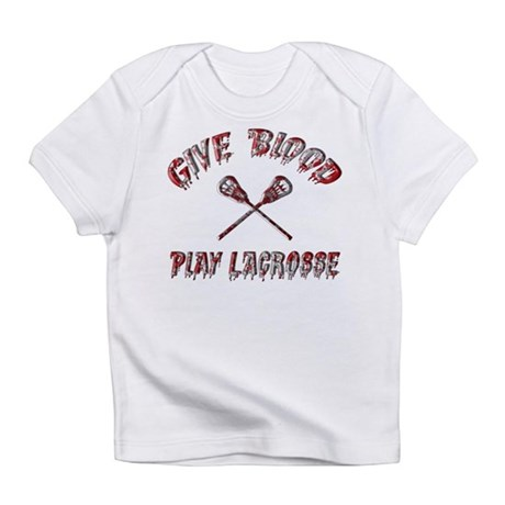 Give Blood Play Lacrosse Infant T-Shirt
