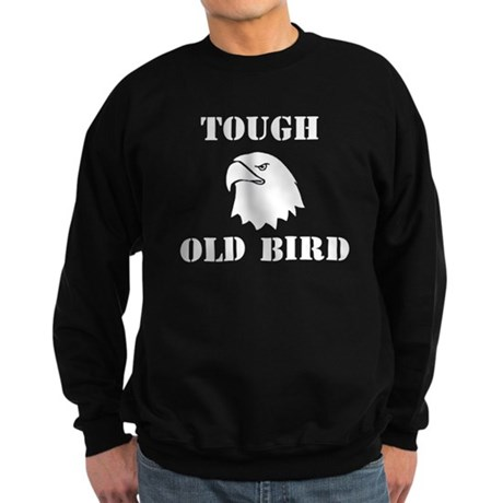 Tough Old Bird Sweatshirt (dark)