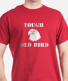 Tough Old Bird T-Shirt