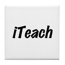 I Teach Tile Coaster