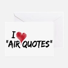 "I love ""Air Quotes"" Greeting Card"