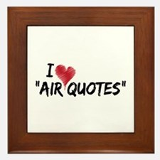 "I love ""Air Quotes"" Framed Tile"