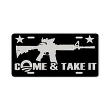 Come & Take It - Obama Aluminum License Plate