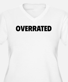 overrrated Plus Size T-Shirt