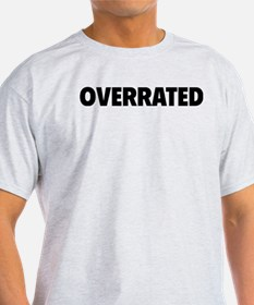 overrrated T-Shirt