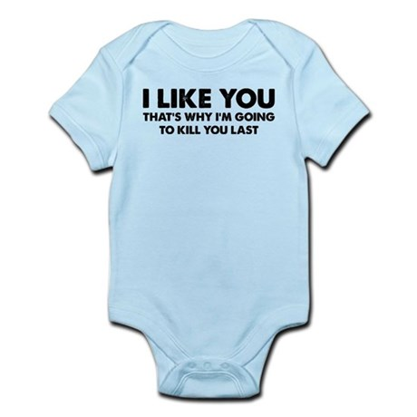 I Like You Infant Bodysuit