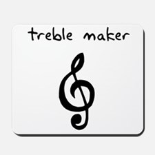 Treble Maker Mousepad