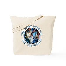 Princess and the Gnomes Tote Bag