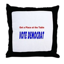 Get a Place at the Table Throw Pillow