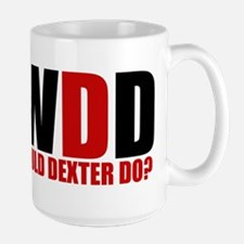 What Would Dexter Do Large Mug