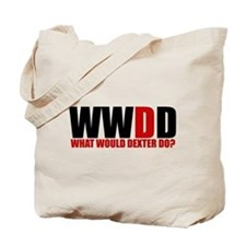 What Would Dexter Do Tote Bag