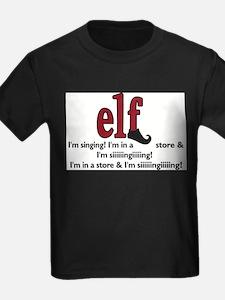 Elf Quote - Im Singing! T-Shirt