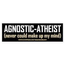 """""""Agnostic-Atheist"""" Bumper Sticker"""