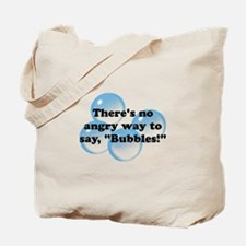 Angry Bubbles Tote Bag