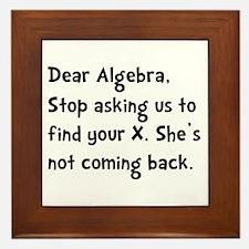 Dear Algebra Framed Tile