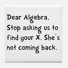 Dear Algebra Tile Coaster