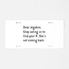 Dear Algebra Aluminum License Plate