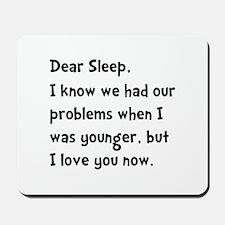 Dear Sleep Mousepad