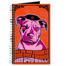 Pit Bull -Give PITS a Chance! Journal
