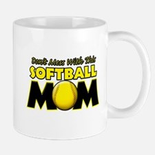 Don't Mess With This Softball Mug