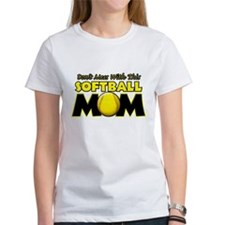 Don't Mess With This Softball Tee