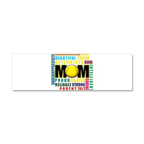 A Softball Mom Car Magnet 10 x 3