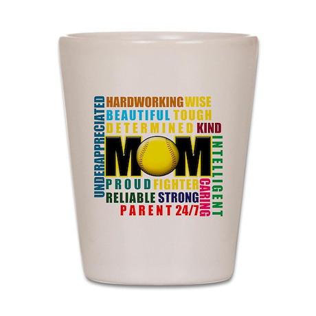 A Softball Mom Shot Glass