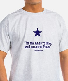 Davy Crockett quote t-shirt T-Shirt