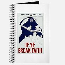 If Ye Break Faith WPA Poster Journal