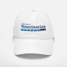 I'm almost a Veterinarian Baseball Baseball Cap