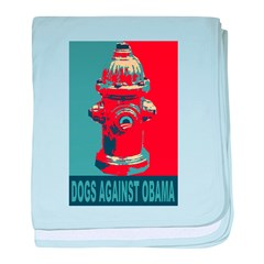 Dogs Against Obama - Fire Hydrant baby blanket