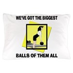 Biggest Balls Bowling Pillow Case
