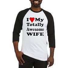 I Heart My Awesome Wife Baseball Jersey