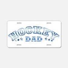Hockey Dad Aluminum License Plate