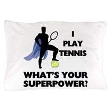 Tennis Superpower Pillow Case