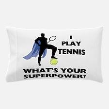 Tennis Superpower Pillow Case