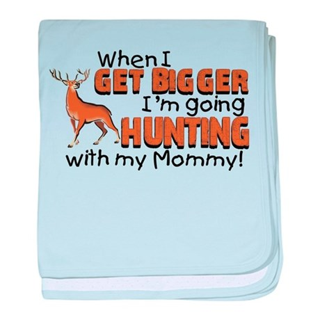 Hunting With Mommy baby blanket