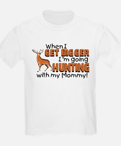 Hunting With Mommy T-Shirt