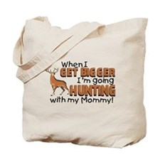Hunting With Mommy Tote Bag